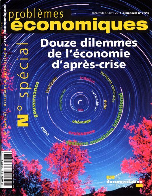 Problemes Economiques T.3018; Les Douze Dilemmes De L'Economie D'Apres-Crise