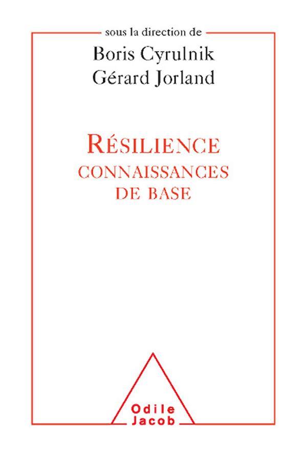 Resilience : Les Connaissances De Base
