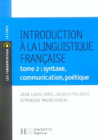 Introduction A La Linguistique T.2 ; Syntaxe, Communication, Poetique