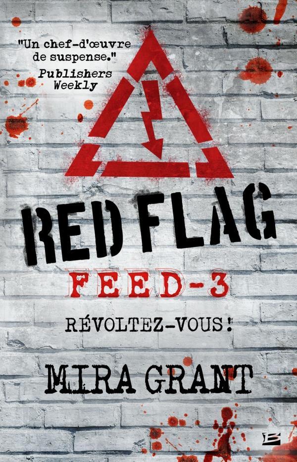 Red flag : révoltez-vous ! | Grant, Mira. Auteur