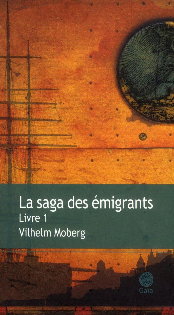 La Saga Des Emigrants T.1