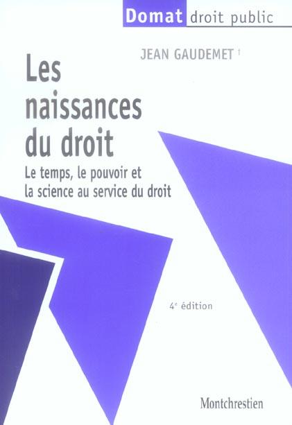 Les Naissances Du Droit (7e Edition)