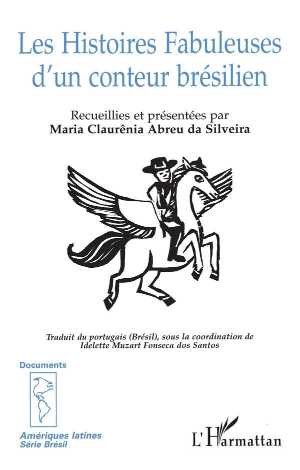 LES HISTOIRES FABULEUSES D'UN CONTEUR BRESILIEN