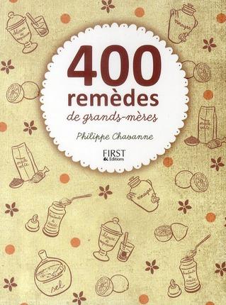 400 Remedes De Grands-Meres