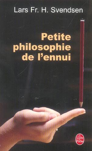 Petite Philosophie De L'Ennui