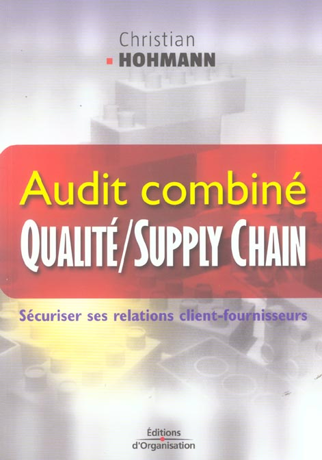 Audit Combine Qualite/Supply Chain