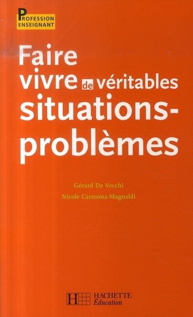 Faire Vivre De Veritables Situations-Probleme