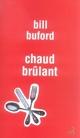 CHAUD BRULANT