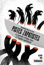 Couverture de Pistes zapatistes ; la pensée critique face à l'hydre capitaliste