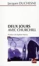 DEUX JOURS AVEC CHURCHILL