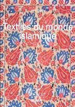 Textiles Du Monde Islamique