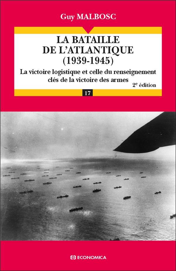 La Bataille De L'Atlantique (1939-1945) (2e Edition)