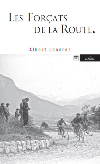 LES FORCATS DE LA ROUTE