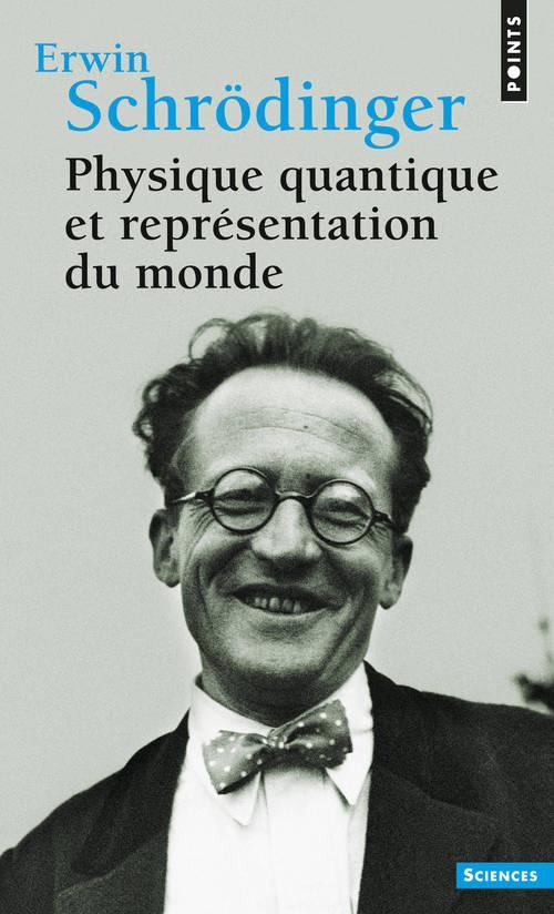 Physique Quantique Et Representation Du Monde