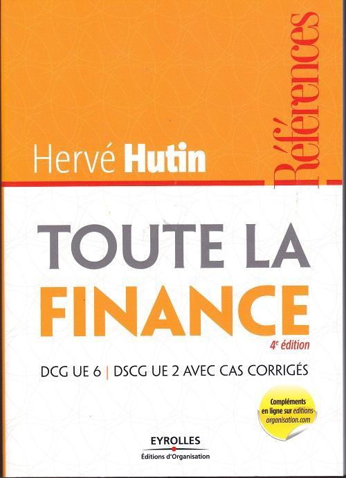 Toute La Finance. Dcg Ue 6 - Dscg Ue 2 Avec Cas Corriges