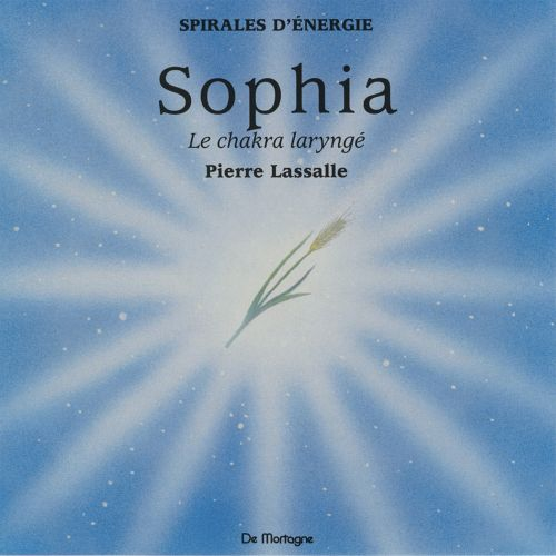 Cd Meditation Sophia ; Le Chakra Larynge ; L'Authenticite Dans La Parole