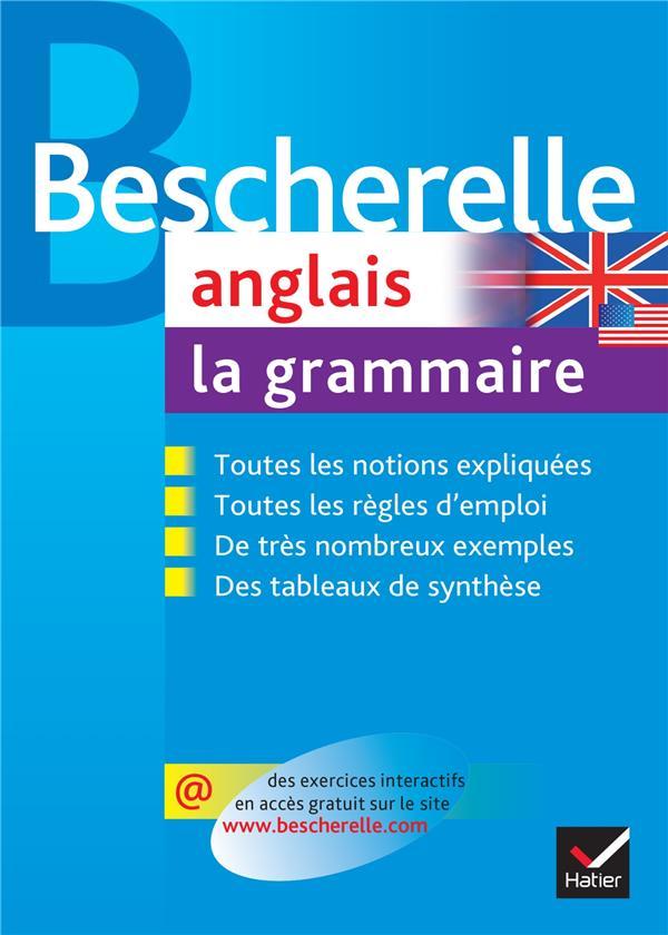 Bescherelle Anglais ; La Grammaire