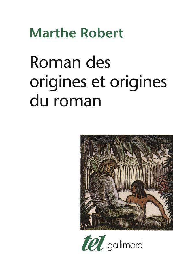 ROMAN DES ORIGINES ORIGINE DU ROMAN