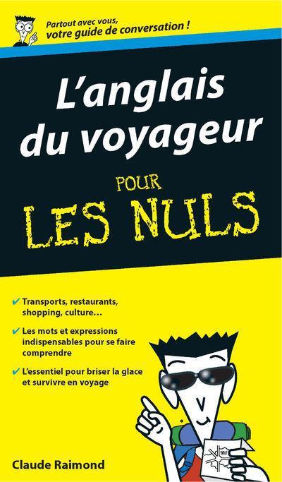 L'Anglais Du Voyageur Pour Les Nuls