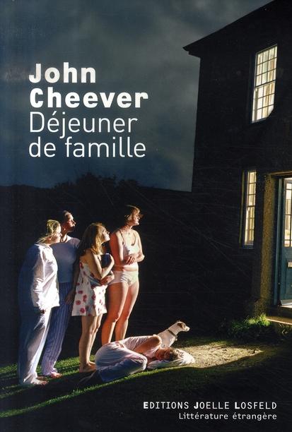 Déjeuner de famille | Cheever, John. Auteur