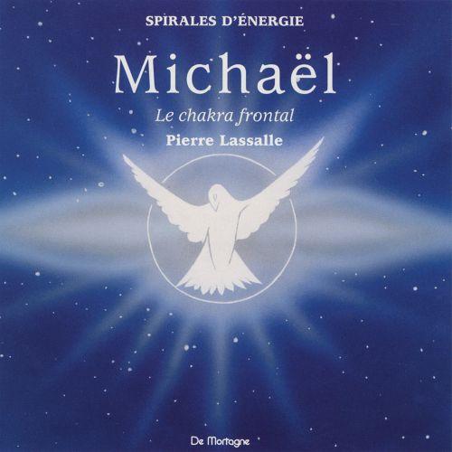 Meditation Michael ; Le Chakra Frontal ; La Pensee Vivante