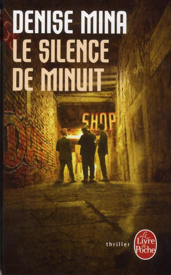 silence de minuit (Le) | Mina, Denise. Auteur