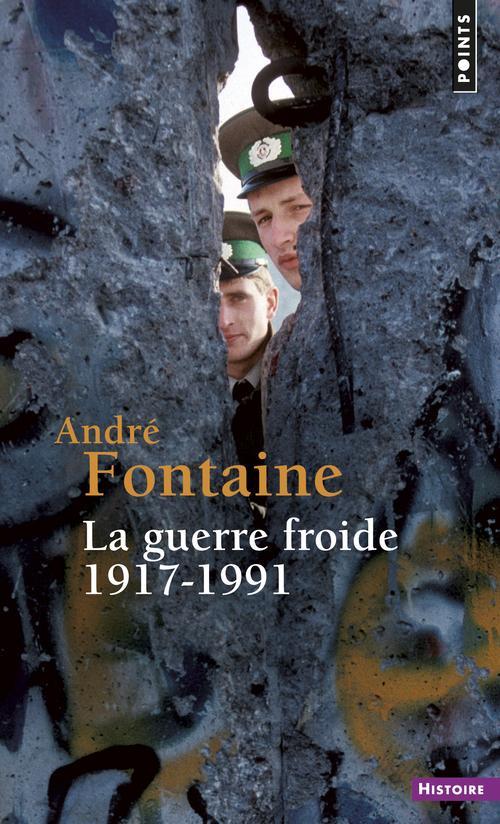 LA GUERRE FROIDE 1917-1991