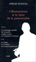 Couverture de L'illusionnisme et le salut de la personnalité