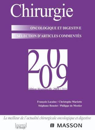 Chirurgie Oncologique Et Digestive ; Selection D'Articles Commentes ; 2009 (2e Edition)