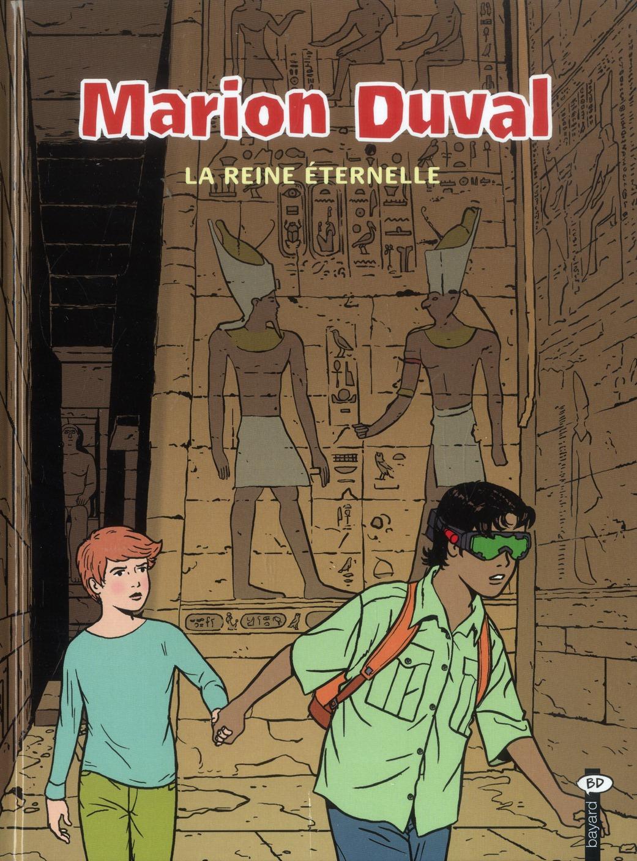 Marion Duval La Reine Eternelle T.22