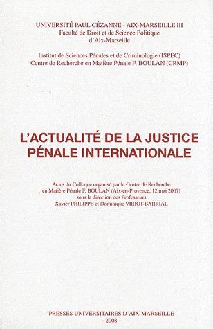L'Actualite De La Justice Penale Internationale
