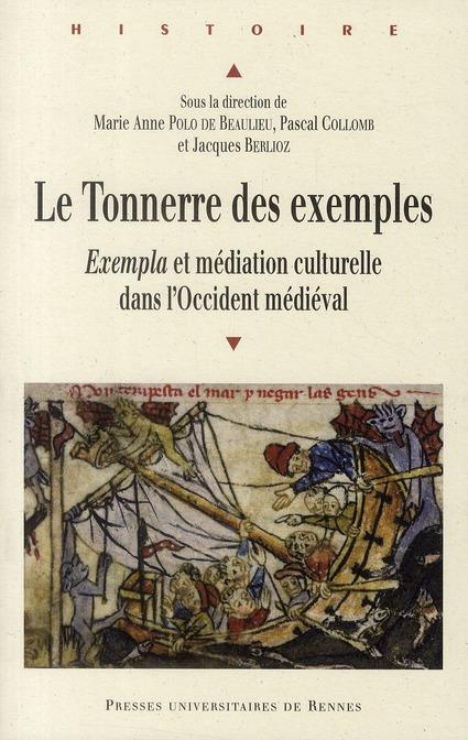Le Tonnerre Des Exemples ; Exempla Et Mediation Culturelle Dans L Occident Medieval