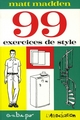 99 exercices de style