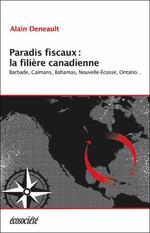 Couverture de Paradis fiscaux : la filière canadienne