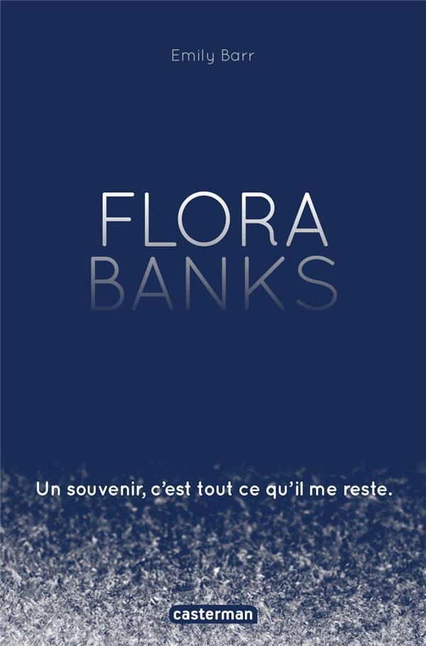 Flora Banks, un souvenir, c'est tout ce qu'i me reste