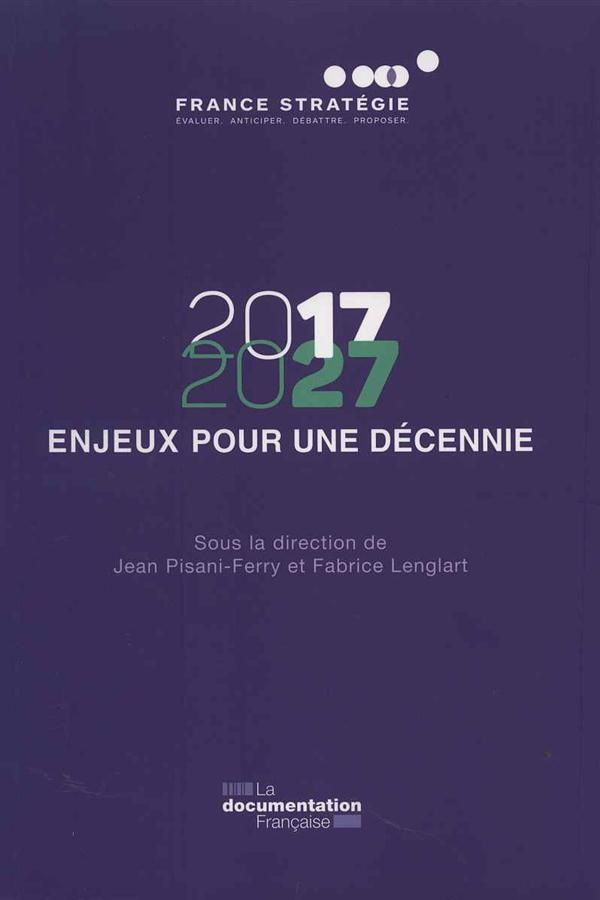 2017-2027 ; 12 enjeux pour une élection présidentielle