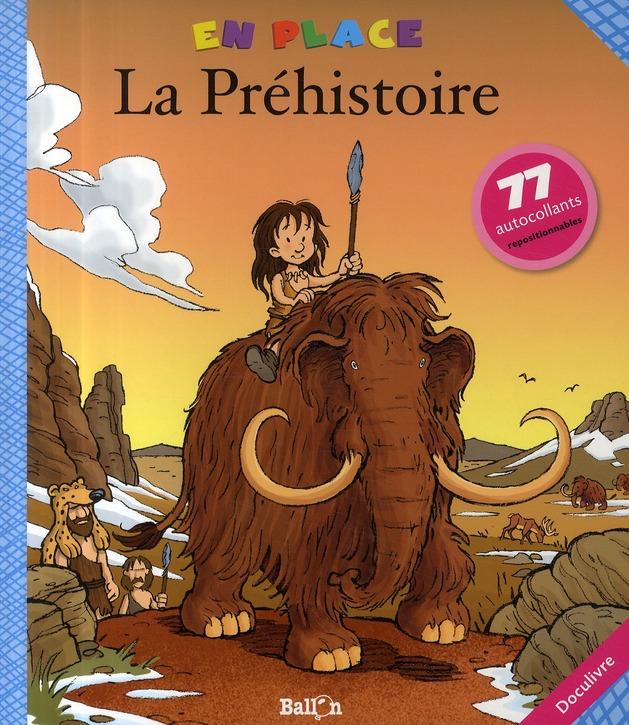En Place : La Prehistoire