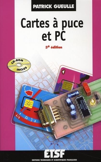 Cartes A Puces Et Pc - 3eme Edition - Livre+Cd-Rom
