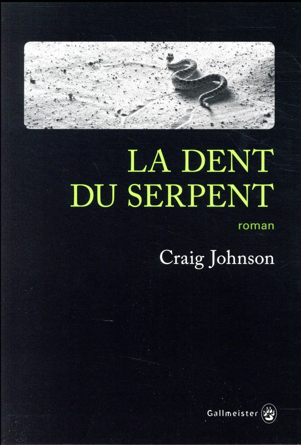 LA DENT DU SERPENT