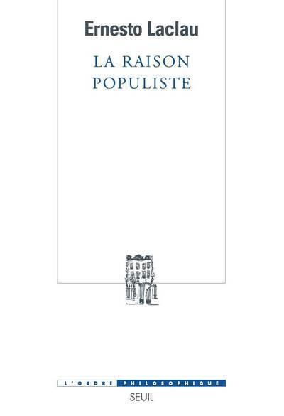 LA RAISON POPULISTE