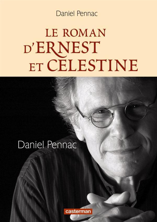 Le Roman D'Ernest Et Celestine