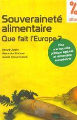 Couverture de Souveraineté alimentaire ; que fait l'Europe ?
