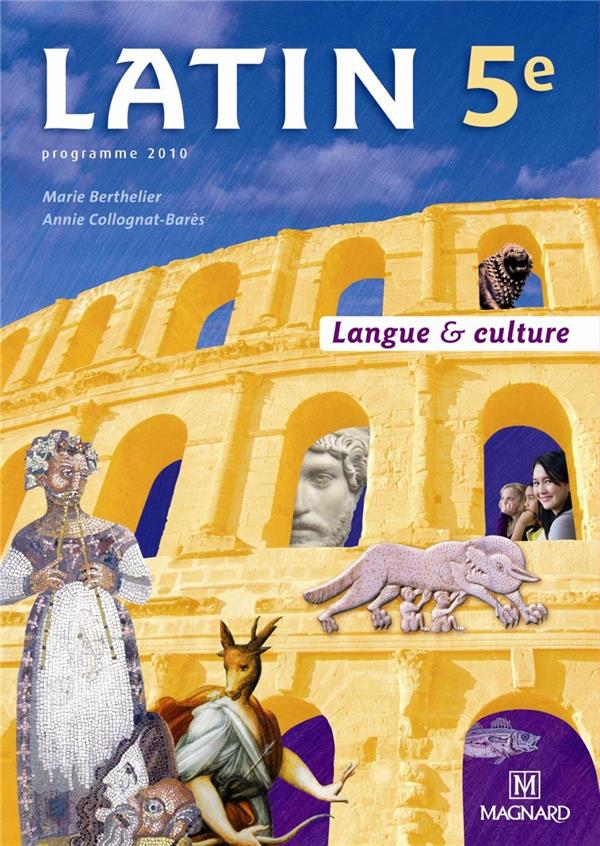 Latin 5e - Langue Et Culture