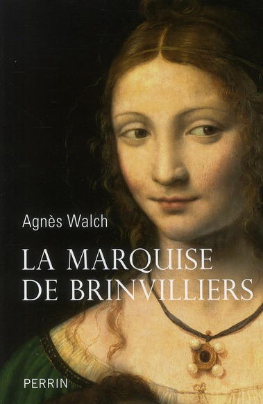 LA MARQUISE DE BRINVILLIERS