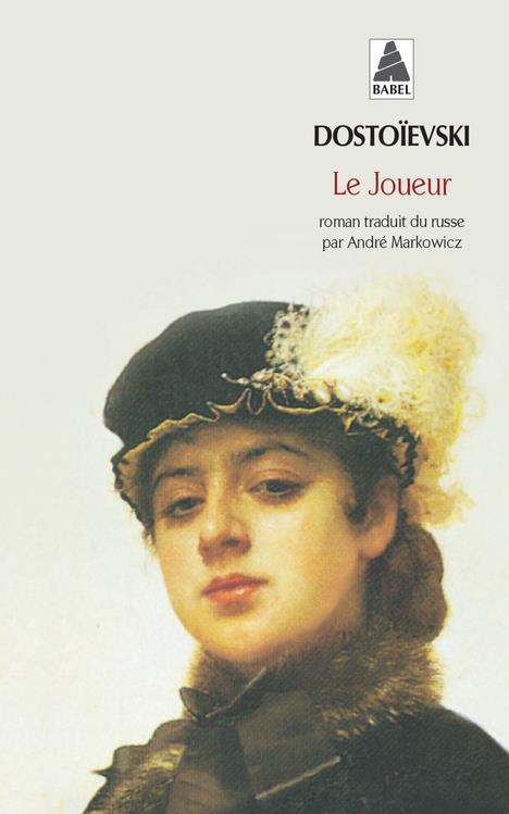 LE JOUEUR                         (TRADUCTION: ANDRE MARKOWICZ)