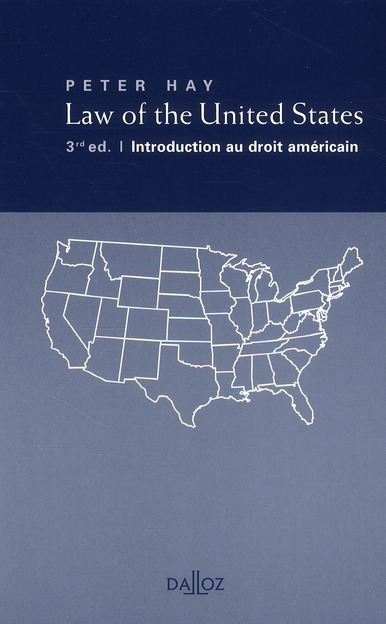 Law Of The United States ; Introduction Au Droit Americain (3e Edition)