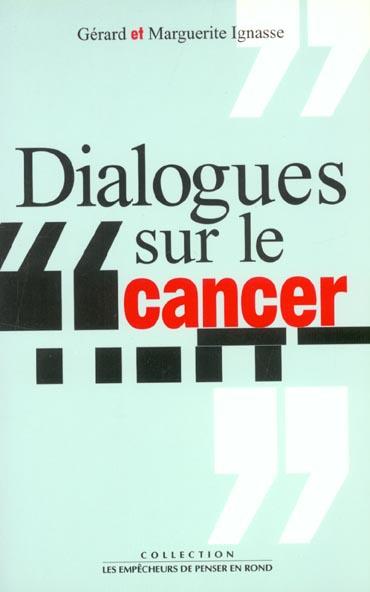 Dialogues Sur Le Cancer