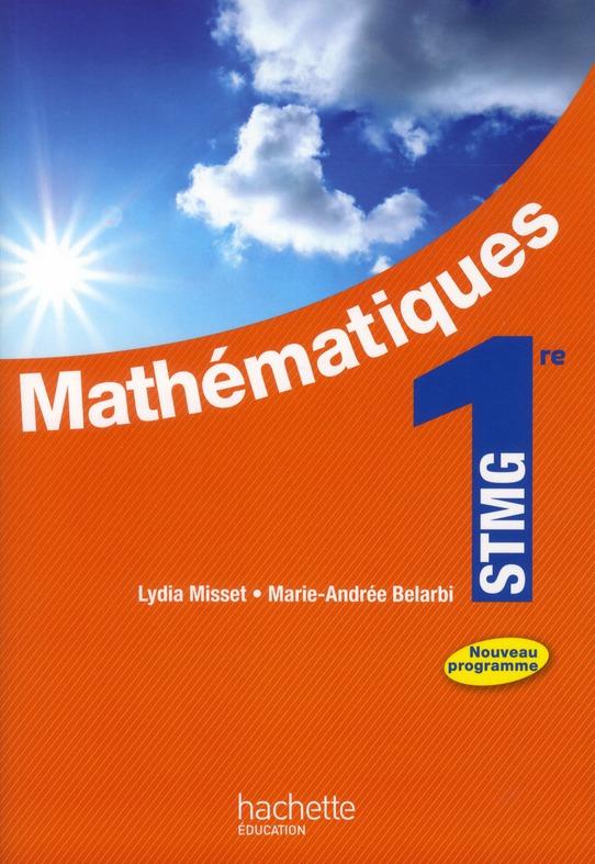 Mathematiques ; 1ere Stmg ; Livre De L'Eleve (Edition 2012)