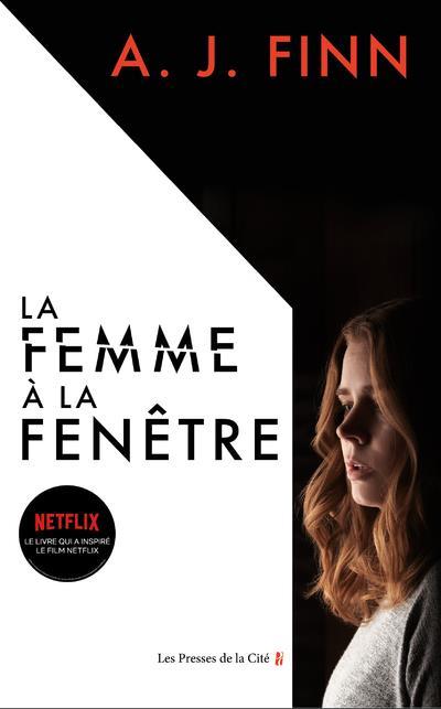 femme à la fenêtre (La) : roman | Finn, A. J.. Auteur