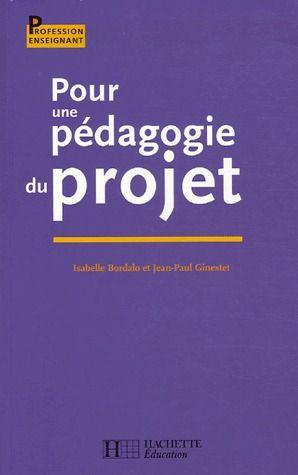 Pour Une Pedagogie Du Projet